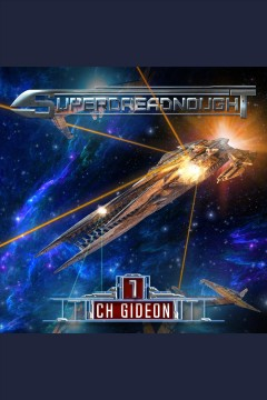 Superdreadnought. 1 [electronic resource] / CH Gideon, Tim Marquitz, Craig Martelle, Michael Anderle.