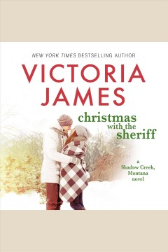 Christmas with the sheriff [electronic resource] / Victoria James.