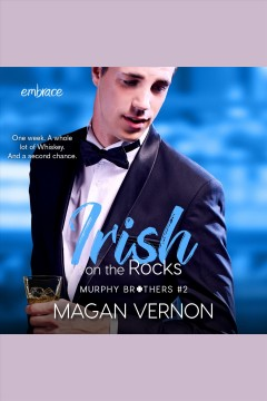 Irish on the rocks [electronic resource] / Magan Vernon.