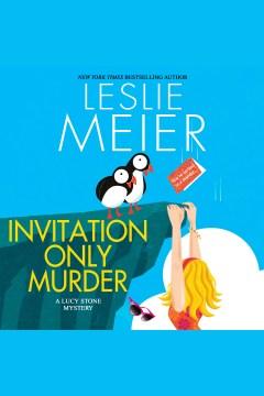 Invitation only murder [electronic resource] / Leslie Meier.