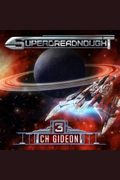 Superdreadnought. 3 [electronic resource] / CH Gideon, Tim Marquitz, Craig Martelle, Michael Anderle.