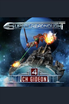 Superdreadnought. 4 [electronic resource] / CH Gideon, Tim Marquitz, Craig Martelle, Michael Anderle.