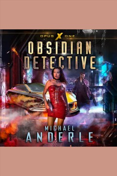 Obsidian detective [electronic resource] / Michael Anderle.