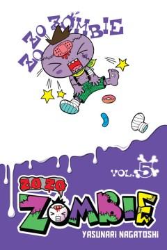Zo Zo Zombie 5