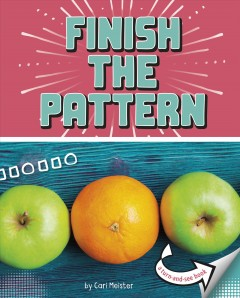 Finish the pattern : a turn-and-see book