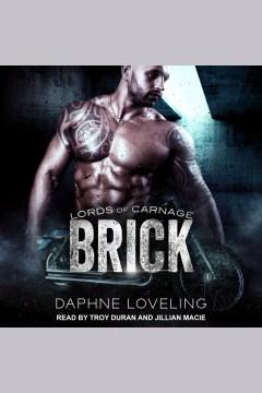 Brick [electronic resource] / Daphne Loveling.