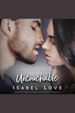 Untouchable [electronic resource] / Isabel Love.