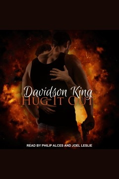 Hug it out [electronic resource] / Davidson King.