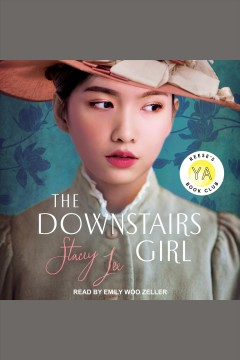 The downstairs girl [electronic resource] / Stacey Lee.
