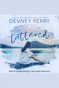 Tattered [electronic resource] / Devney Perry.