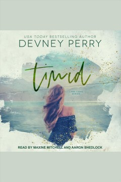 Timid [electronic resource] / Perry, Devney.