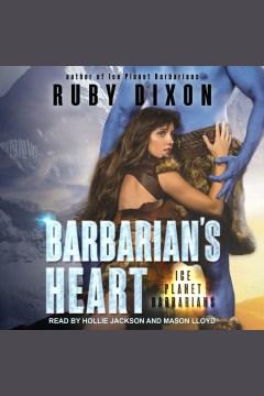 Barbarian's heart [electronic resource].