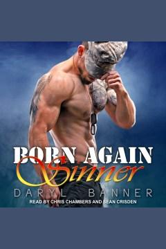 Born again sinner [electronic resource] / Daryl Banner.