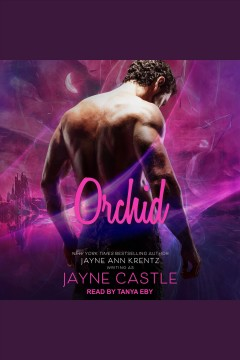 Orchid [electronic resource] / Jayne Castle.
