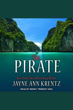 The pirate [electronic resource] / Jayne Ann Krentz.