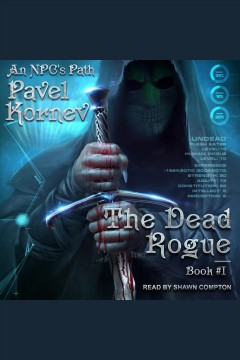 The dead rogue [electronic resource] / Pavel Kornev.