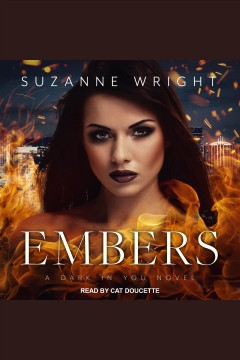 Embers [electronic resource] / Suzanne Wright.