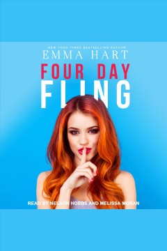 Four day fling [electronic resource] / Emma Hart.