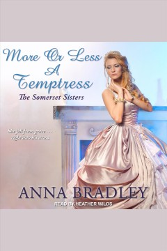 More or less a temptress [electronic resource] / Anna Bradley.