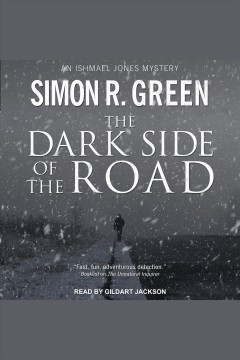The dark side of the road [electronic resource] / Simon R. Green.