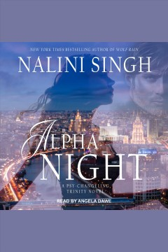 Alpha night [electronic resource] / Nalini Singh.