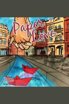 Paper love [electronic resource] / Jae.