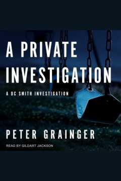 A private investigation [electronic resource] / Peter Grainger.