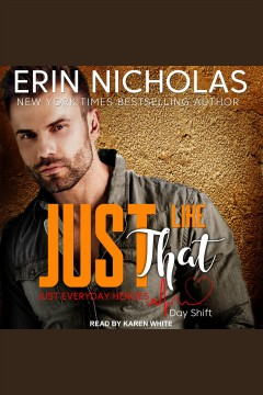 Just like that [electronic resource] / Erin Nicholas.