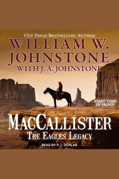 MacCallister : the Eagles legacy : kill crazy [electronic resource] / William W. Johnstone ; with J.A. Johnstone.