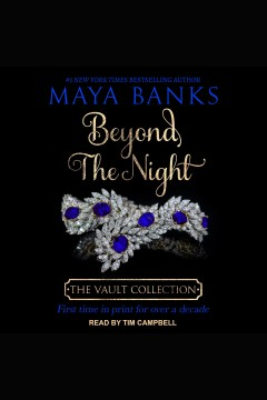 Beyond the night [electronic resource] / Maya Banks.