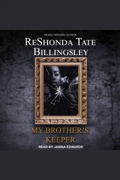 My brother's keeper [electronic resource] / ReShonda Tate Billingsley.