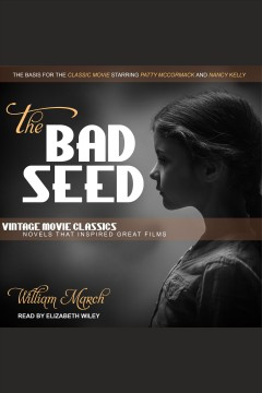 The bad seed [electronic resource] / William March.
