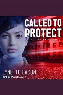 Called to protect [electronic resource] / Lynette Eason.