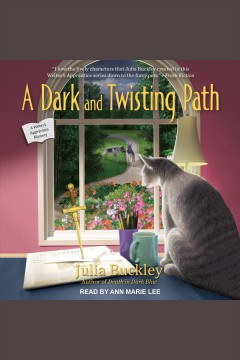 A dark and twisting path [electronic resource] / Julia Buckley.