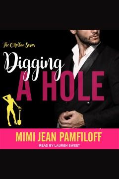 Digging a hole [electronic resource] / Mimi Jean Pamfiloff.