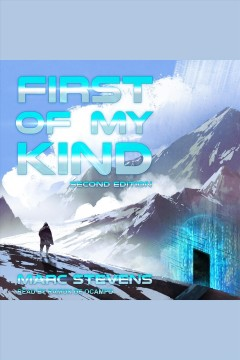 First of my kind, 2nd edition [electronic resource] / Marc Stevens.