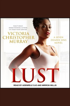 Lust [electronic resource] / Victoria Christopher Murray.