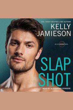 Slap shot [electronic resource] / Kelly Jamieson.