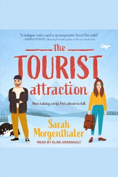 The tourist attraction [electronic resource] / Sarah Morgenthaler.
