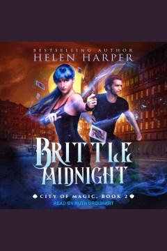 Brittle midnight [electronic resource] / Helen Harper.