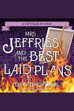 Mrs. Jeffries and the best laid plans [electronic resource] / Emily Brightwell.