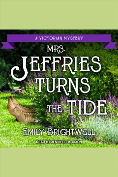 Mrs. Jeffries turns the tide [electronic resource] / Emily Brightwell.