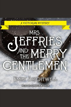 Mrs. Jeffries and the Merry Gentlemen [electronic resource] / Emily Brightwell.