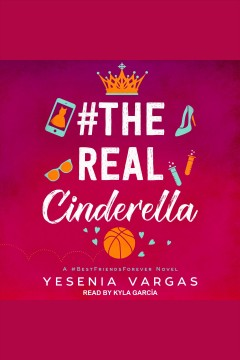#Therealcinderella [electronic resource] / Yesenia Vargas.