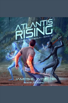 Atlantis rising [electronic resource] / James E. Wisher.