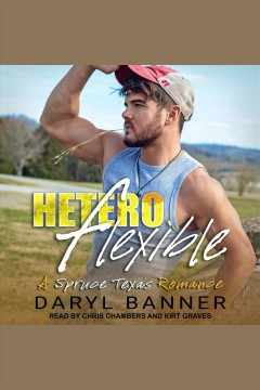 Heteroflexible [electronic resource] / Daryl Banner.