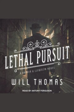 Lethal pursuit [electronic resource] / Will Thomas.