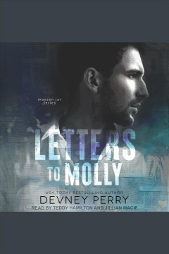 Letters to Molly [electronic resource] / Devney Perry.