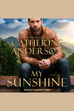 My sunshine [electronic resource] / Catherine Anderson.