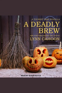 A deadly brew [electronic resource] / Lynn Cahoon.